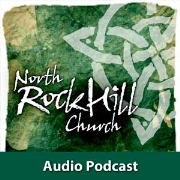 North Rock Hill Church Podcast