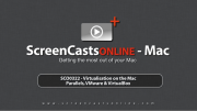 322 - Parallels Desktop, VMware Fusion and VirtualBox [Introduction Only]
