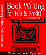 Book Writing for Fun and Profit by BookCatcher.com