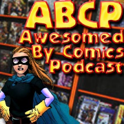 Awesomed By Comics Podcast