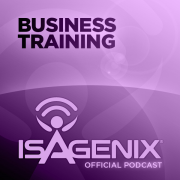 The Official Isagenix Business Training Podcast