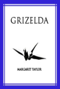 Grizelda - A free audiobook by Margaret R. Taylor