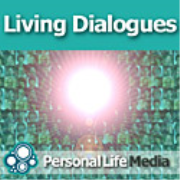 Living Dialogues: Thought-Leaders in Transforming Ourselves and Our Global Community with Duncan Campbell, Visionary Conversationalist, Living Dialogues.com
