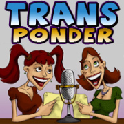 Trans-Ponder : Transgender Life in the Trenches