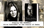 Shaping the Snowball: Alice Schroeder on the Oracle of Omaha