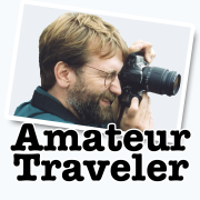 Amateur Traveler Podcast - the best places to travel to