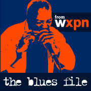 The Blues File from WXPN Podcast