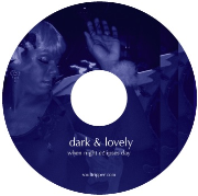 DARK & LOVELY: Deep, Soulful House Music
