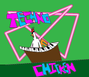 Techno Chicken