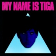 My Name is Tiga