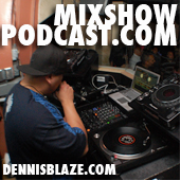 Dennis Blaze: Head Bobbers and Body Rockers Mixshow Podcast.com (West Coast, Old School, Hiphop RnB, House of Groove, Neo-Soul, Remixes)