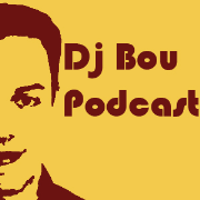 Dj Bou Podcast