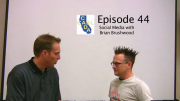 Episode 44: Social Media with Brian Brushwood