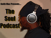 Keith Mac Presents The Soul Podcast