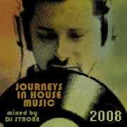 DJ Strobe Presents Journeys In House Music