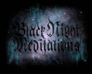 Black Night Meditations