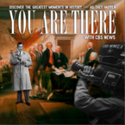 You Are There    Radio The Listening Years