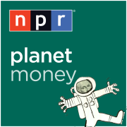 NPR: Planet Money Podcast