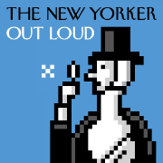 New Yorker: Out Loud