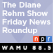 The Diane Rehm Show: Friday News Roundup Podcast