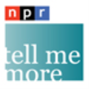 NPR: Tell Me More Podcast