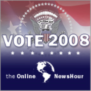 Vote 2008 | NewsHour with Jim Lehrer Podcast | PBS