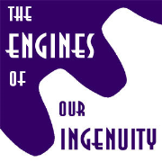 Engines Of Our Ingenuity Podcast