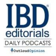 IBDeditorials.com Daily Podcast - Read by OutloudOpinion