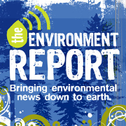 The Environment Report Podcast