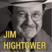 Jim Hightower's Common-Sense Commentaries
