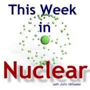 This Week in Nuclear