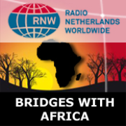 Bridges with Africa: RNW: Radio Netherlands Worldwide
