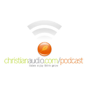 Christianaudio Podcast » 1st Chapters