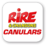 Rire & Chansons 100% CANULARS - France
