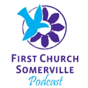 First Church of Somerville's Podcast