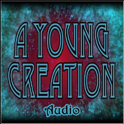 A Young Creation Audio Series