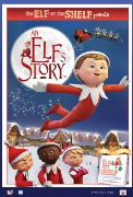 An Elf's Story The Elf on the Shelf