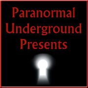 Paranormal Underground Presents