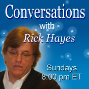 Conversations with Rick Hayes | Blog Talk Radio Feed