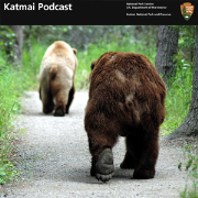 Katmai National Park and Preserve Podcast