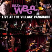 WBGO Live at the Village Vanguard Podcast