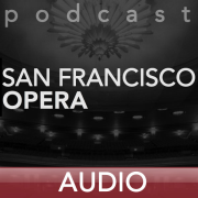 San Francisco Opera Podcast