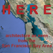 HERE - architecture as seen from the San Francisco Bay Region