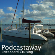 PodCastaway: Liveaboard Cruising