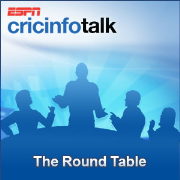 Cricinfo: The Cricket Round Table Show