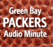 Green Bay Packers Audio Minute