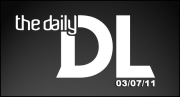 The Daily DL - 03/07/11