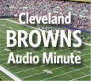 Cleveland Browns Audio Minute