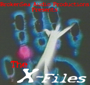 BrokenSea Audio - The X-Files