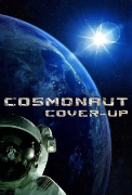 SECRET SPACE: The Cosmonaut CoverUp